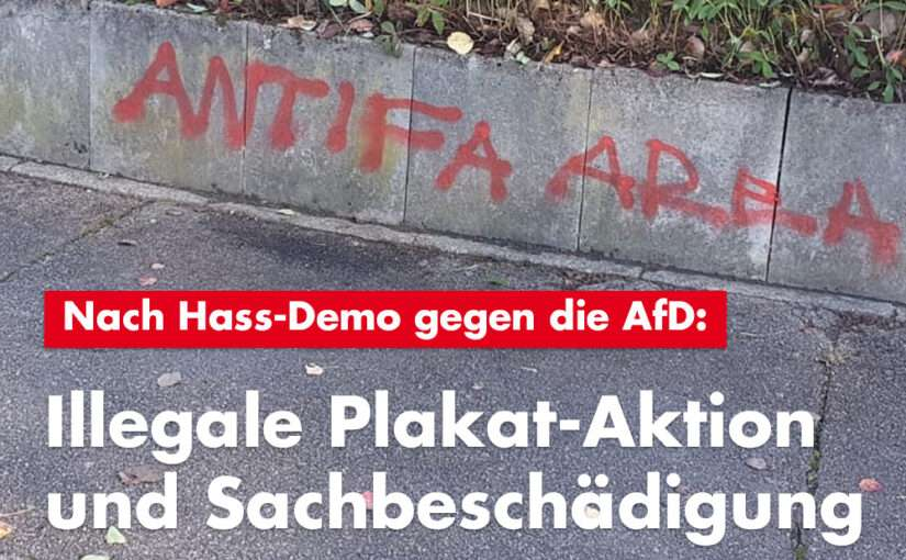 Nach Hass-Demo gegen die AfD: Linksextreme Plakat-Aktion in Kirchberg und Sachbeschädigung in Korb